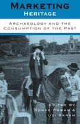 Marketing Heritage: Archaeology and the Consumption of the Past