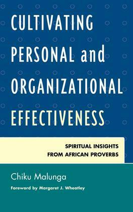 Cultivating Personal and Organizational Effectiveness: Spiritual Insights from African Proverbs