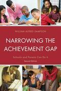 Narrowing the Achievement Gap: Schools and Parents Can Do It