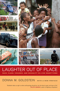 Laughter Out of Place: Race, Class, Violence, and Sexuality in a Rio Shantytown