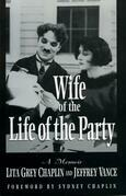 Wife of the Life of the Party: A Memoir