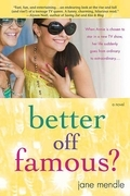 Better Off Famous?