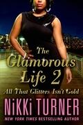 The Glamorous Life 2