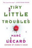 Tiny Little Troubles
