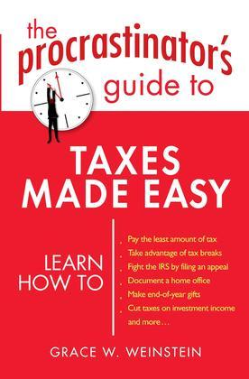 The Procrastinator's Guide to Taxes Made Easy