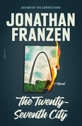 The Twenty-Seventh City (25th Anniversary Edition)
