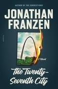 The Twenty-Seventh City (25th Anniversary Edition)
