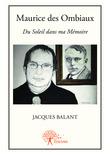 Maurice des Ombiaux  Du Soleil dans ma Mémoire