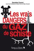 Les vrais dangers du gaz de schiste