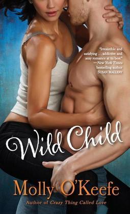 Wild Child: A Novel