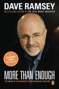 More than Enough: The Ten Keys to Changing Your Financial Destiny