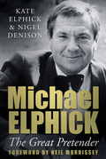 Michael Elphick: The Great Pretender