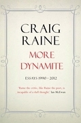 More Dynamite: Essays 1990-2012