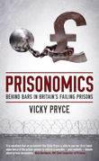 Prisonomics: Behind Bars in Britain's Failing Prisons