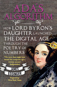A Female Genius: How Ada Lovelace Started the Computer Age