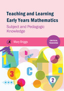 Teaching and Learning Early Years Mathematics: Subject and Pedagogic Knowledge