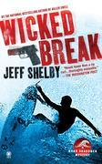 Wicked Break: A Noah Braddock Novel