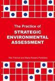 The Practice of Strategic Environmental Assessment