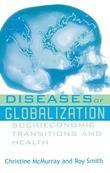 Diseases of Globalization: Socioeconomic Transition and Health