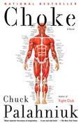Choke: A Novel
