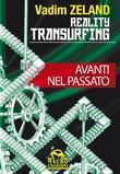 Reality Transurfing – Avanti nel passato