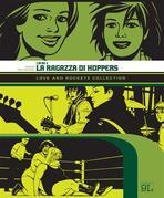 Love and Rockets Collection. Locas 2: La ragazza di Hoppers