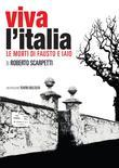 Viva l'italia - le morti di fausto e iaio
