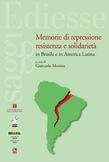 Memorie di repressione, resistenza e solidarietà in Brasile e in America Latina