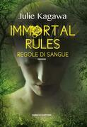 Immortal rules - Regole di sangue