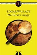 Mr. Reeder indaga