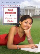 First Daughter: White House Rules