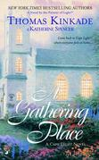 The Gathering Place: A Cape Light Novel