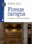 Firenze carogna