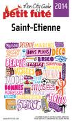 Saint-Etienne 2014 Petit Futé (avec photos et avis des lecteurs)