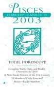 Total Horoscopes 2003: Pisces