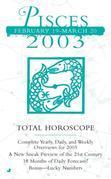Total Horoscopes 2003: Pisces