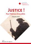 Justice ! Pour l'honneur d'un prêtre