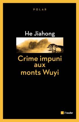 Crime impuni aux monts Wuyi