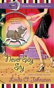 Never Say Sty: A Kendra Ballantyne, Pet-Sitter Mystery