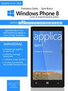 Windows Phone 8: corso di programmazione pratico. Livello 2
