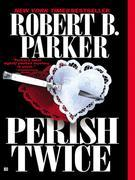 Perish Twice