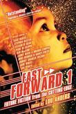 Fast Forward: Future Fiction from the Cutting Edge