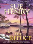 The Refuge: A Maxie and Stretch Mystery