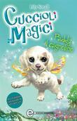 Cuccioli Magici. Paddy il cagnolino