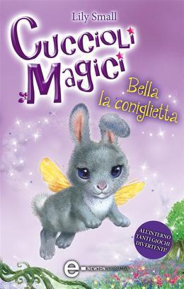 Cuccioli Magici. Bella la coniglietta