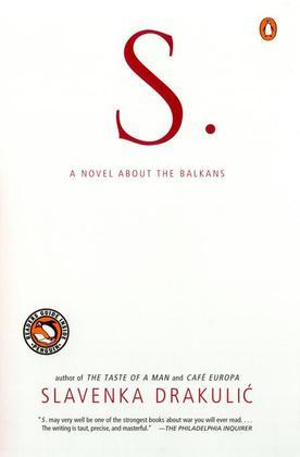 S.: A Novel about the Balkans