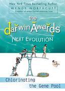 The Darwin Awards Next Evolution: Chlorinating the Gene Pool