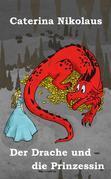 Der Drache und die Prinzessin