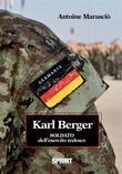 Karl Berger Soldato dell'esercito tedesco