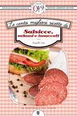 Le cento migliori ricette di salsicce, salumi e insaccati